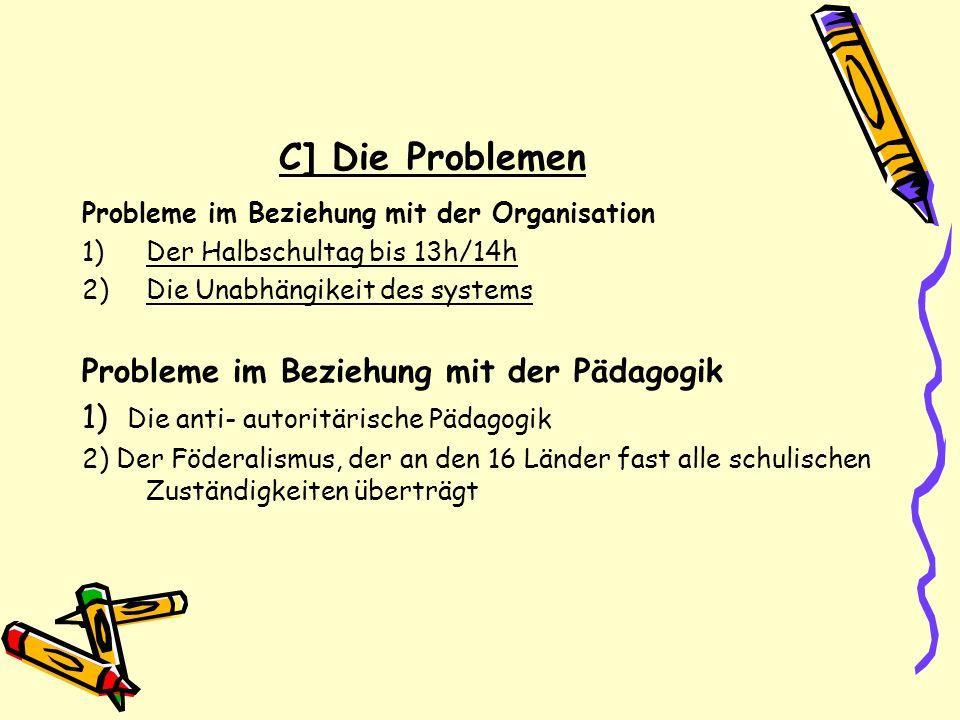 C] Die Problemen Probleme im Beziehung mit der Pädagogik